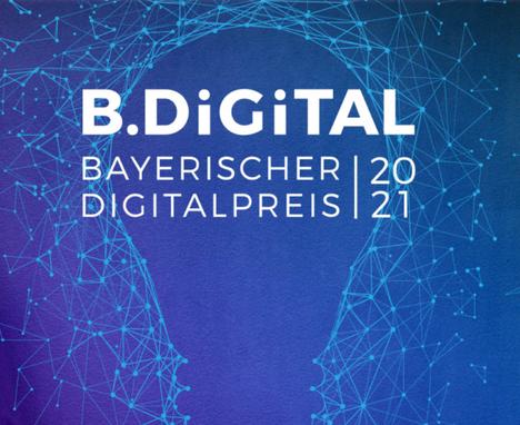 B.DiGiTAL - Bayerischer Digitalpreis